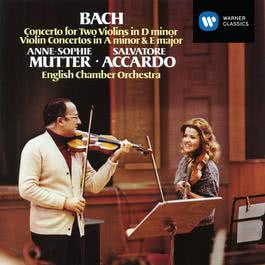 Bach: Concerto for Two Violins in D minor - Violin Concertos in A Minor & E Major 2014 Anne Sophie Mutter