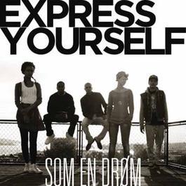 Som En Dr鴐 2012 Express Yourself