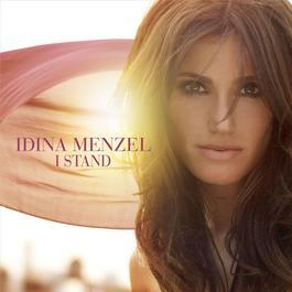 I Stand 2009 Idina Menzel
