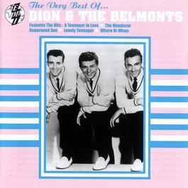 The Best Of Dion & The Belmonts 2005 Dion & The Belmonts