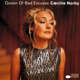 Queen Of Bad Excuses 1999 Caecilie Norby