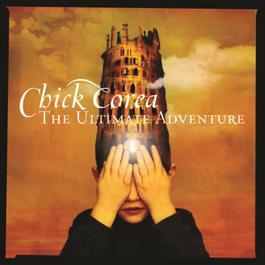 The Ultimate Adventure 2006 Chick Corea