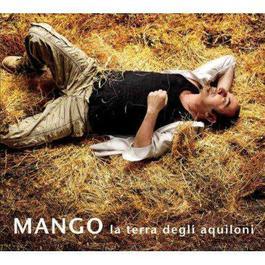 La Terra Degli Aquiloni 2011 Mango
