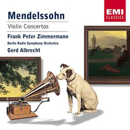 Mendelssohn : Violin Concertos 1 & 2 2003 Frank Peter Zimmermann
