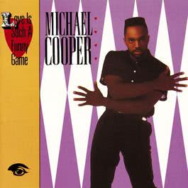 Just Thinkin' 'Bout Cha (Album Version) 1987 Michael Cooper