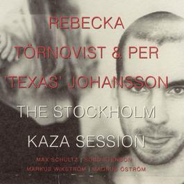 The Stockholm Kaza Session 2003 Rebecka Trnqvist