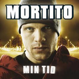 Mortito / Min Tid 2005 Mortito