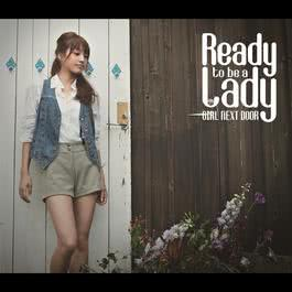 Ready to be a lady 2010 GIRL NEXT DOOR