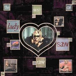 Raw: The Best Of Lady Saw 2009 Lady Saw
