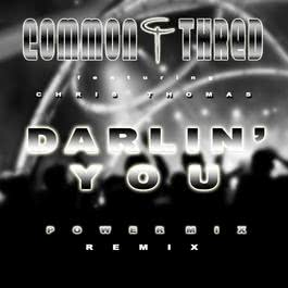 Darlin You 2009 Common Thred