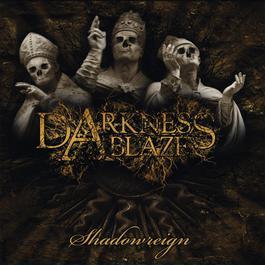 Shadowreign 2010 Darkness Ablaze