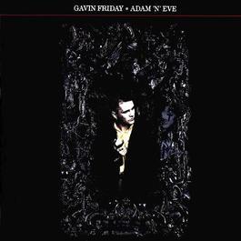 Adam 'N' Eve 1992 Gavin Friday