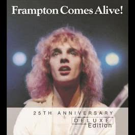 Frampton Comes Alive! -  25th Anniversary Deluxe Edition 2003 Peter Frampton