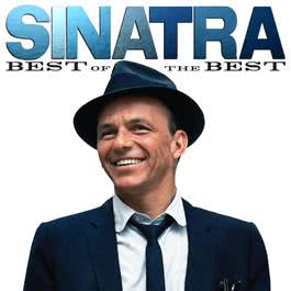 Sinatra: Best Of The Best 2011 Frank Sinatra