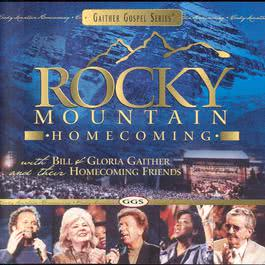 Rocky Mountain Homecoming 2003 Bill & Gloria Gaither