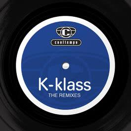 The Remixes 2008 K-Klass