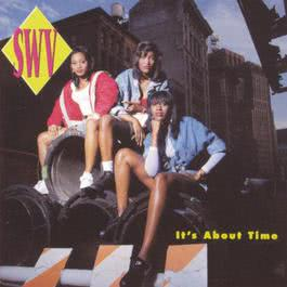It's About Time 1992 SWV