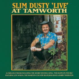 Live At Tamworth 2006 Slim Dusty