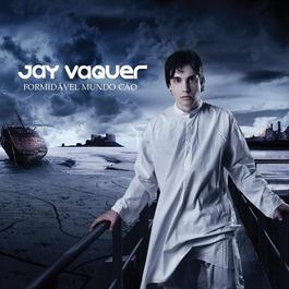 Formidavel Mundo Cao 2007 Jay Vaquer