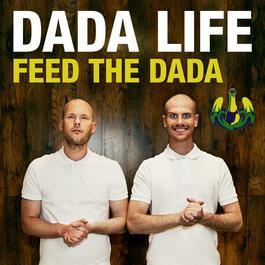 Feed The Dada 2012 Dada Life