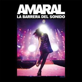 La Barrera Del Sonido 2009 Amaral