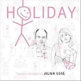 Holiday (O.S.T) 2010 Julien Dore