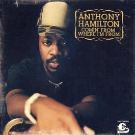 Comin' From Where I'm From 2003 Anthony Hamilton