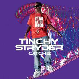 Catch 22 2009 Tinchy Stryder