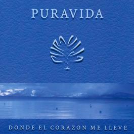 Donde El Corazon Me Lleve 2003 Puravida