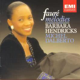 Faure - Mélodies 2003 Barbara Hendricks