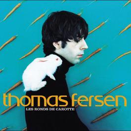 Les ronds de carotte 2004 Thomas Fersen
