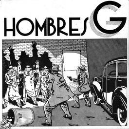 Hombres G (Edición 30 Aniversario) 2015 Hombres G