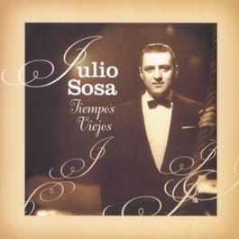 Tiempos Viejos 2006 Julio Sosa