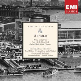 Arnold: Wind Concertos 2006 Bournemouth Sinfonietta