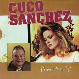 Pensando En Ti 2011 Cuco Sánchez