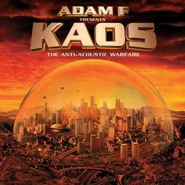 Kaos 2001 Adam F