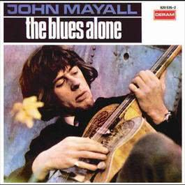 The Blues Alone 2004 約翰梅耶爾