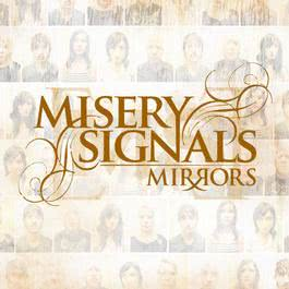 Mirrors 2006 Misery Signals