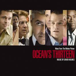 Music From The Motion Picture Ocean's Thirteen (Standard Version) 2007 David Holmes