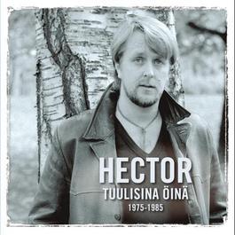 Tuulisina öinä - 1975-1985 2010 Hector