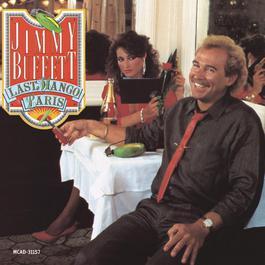 Last Mango In Paris 1985 Jimmy Buffett