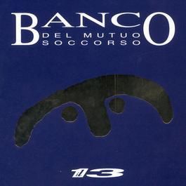 Il 13 2003 Banco Del Mutuo Soccorso