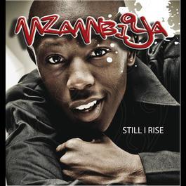 'Still I Rise' 2009 Mzambiya