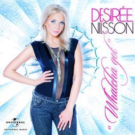 Whatcha Got 2011 Desiree