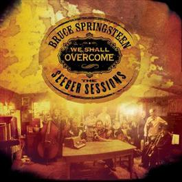 We Shall Overcome  The Seeger Sessions 2006 Bruce Springsteen