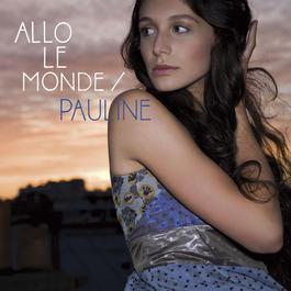 Allo Le Monde 2007 Pauline