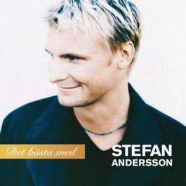 Det bästa med 2007 Stefan Andersson