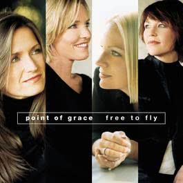 Free To Fly 2001 Point Of Grace
