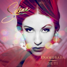 Enamorada De Ti 2012 Selena