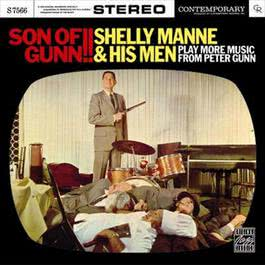 Son Of Gunn!! 2005 Shelly Manne and His Men